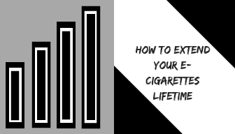 How to Extend Your E-Cigarettes Lifetime