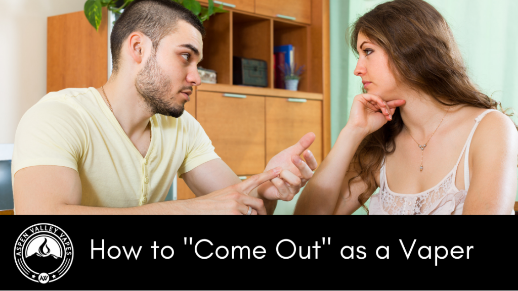 "How to ""Come Out"" as a Vaper"