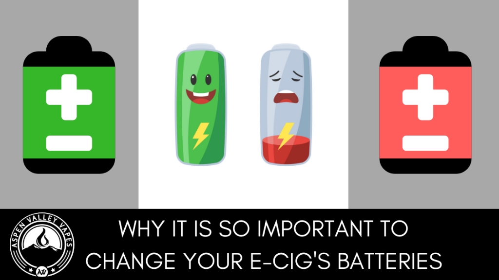 Why it is so Important to Change Your E-Cig's Batteries